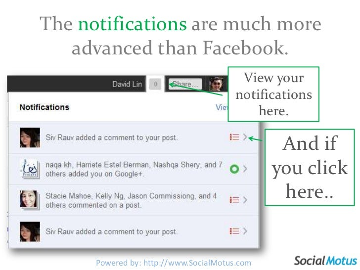 Notifications<br />Google+creates notifications when events occur that involve you, such as when you're tagged in a phot...