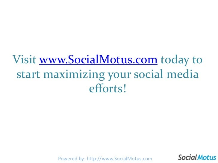 And please connect with us on:http://www.facebook.com/socialmotushttp://twitter.com/socialmotus http://gplus.to/socialmotu...
