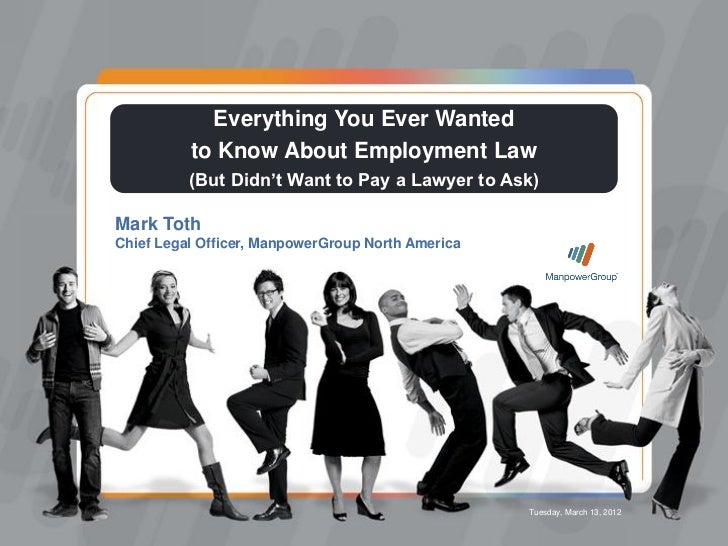 Everything You Ever Wanted to Know About Employment Law                                    Everything You Ever Wanted     ...