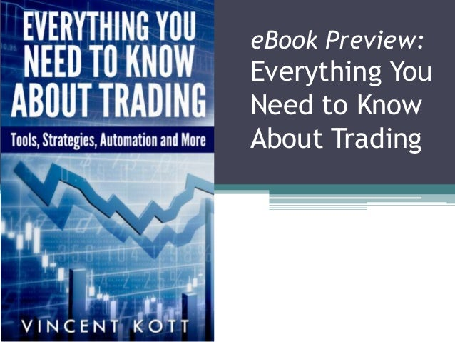 eBook Preview: Everything You Need to Know About Trading