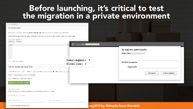 #webmigrations at #smssyd19 by @aleyda from @orainti Before launching, it's critical to test  the migration in a private ...
