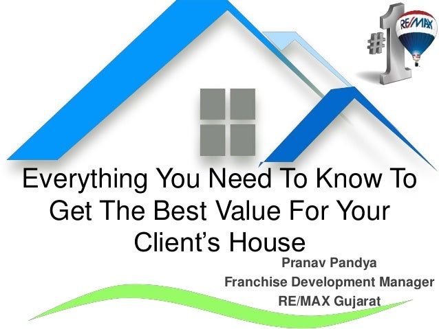 Everything you need to know to get the real value for your for Things you need in a house
