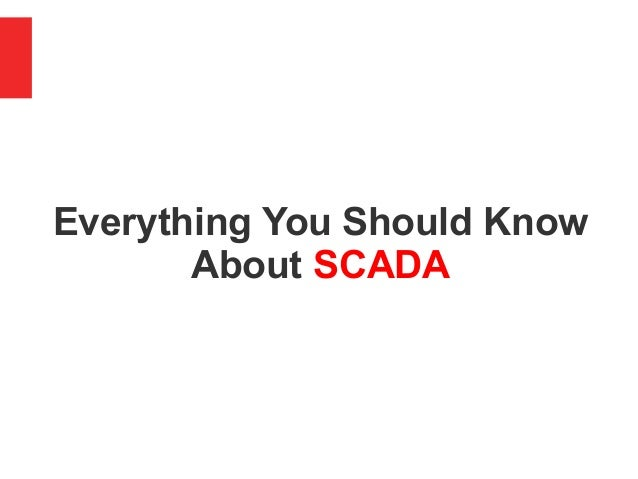 Everything You Should Know About SCADA
