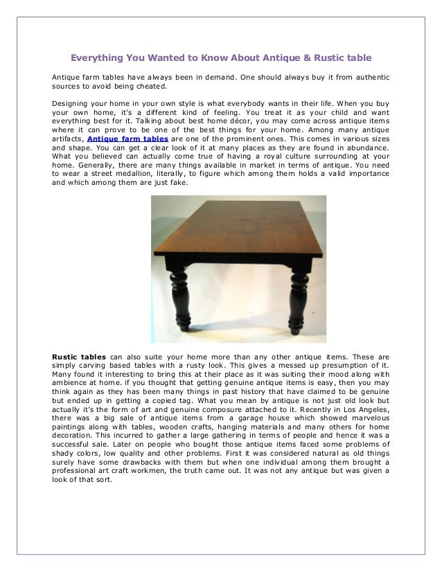 Everything You Wanted to Know About Antique & Rustic tableAntique farm tables have always been in demand. One should alway...