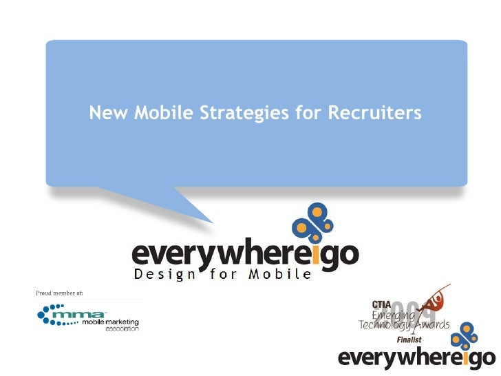 New Mobile Strategies for Recruiters