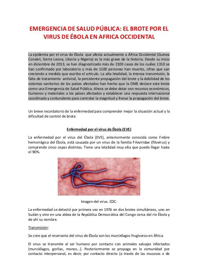 EMERGENCIA DE SALUD PÚBLICA: EL BROTE POR EL VIRUS DE ÉBOLA EN AFRICA OCCIDENTAL La epidemia por el virus de Ébola que afe...