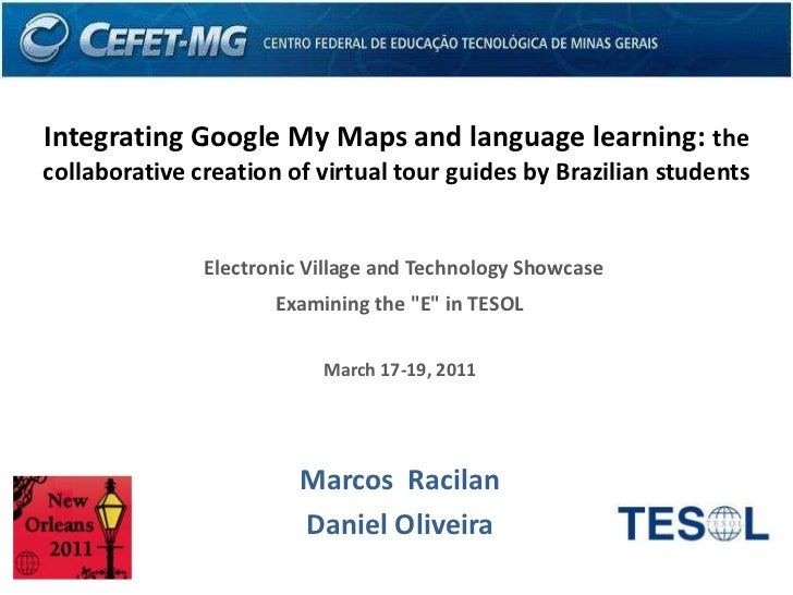 Integrating Google My Maps and language learning: the collaborative creation of virtual tour guides by Brazilian students<...