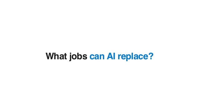 What jobs can AI replace?