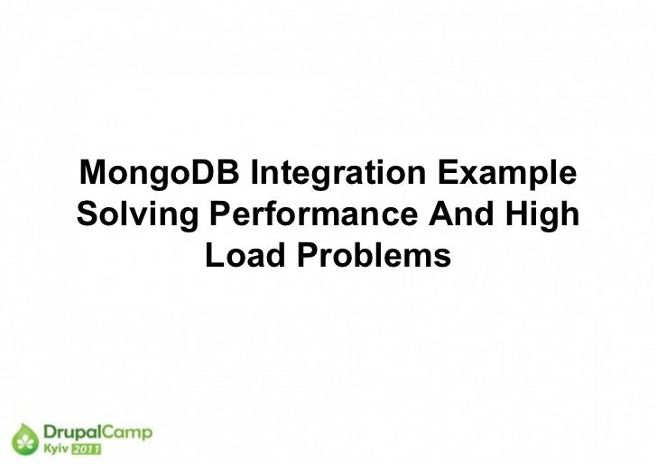 MongoDB Integration ExampleSolving Performance And High        Load Problems
