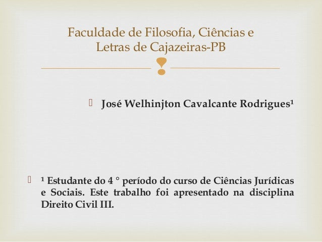 Faculdade de Filosofia, Ciências e             Letras de Cajazeiras-PB                                          José Wel...