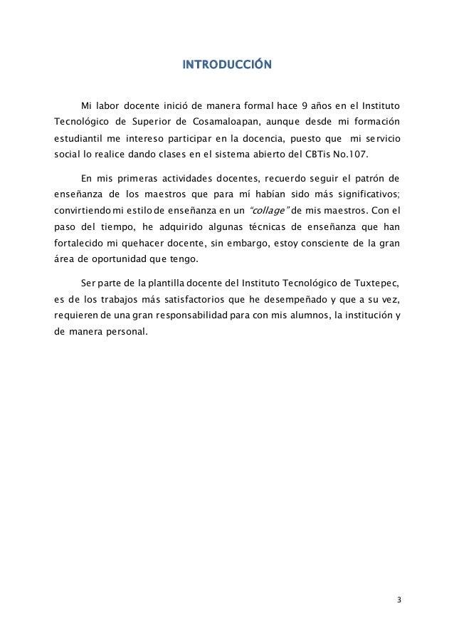 3 INTRODUCCIÓN Mi labor docente inició de manera formal hace 9 años en el Instituto Tecnológico de Superior de Cosamaloapa...