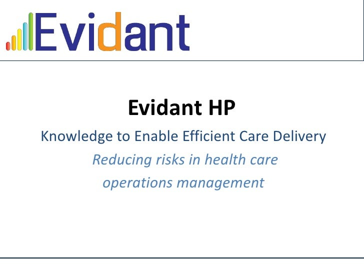 Click to edit Master title style                            Evidant HP        Knowledge to Enable Efficient Care Delivery ...
