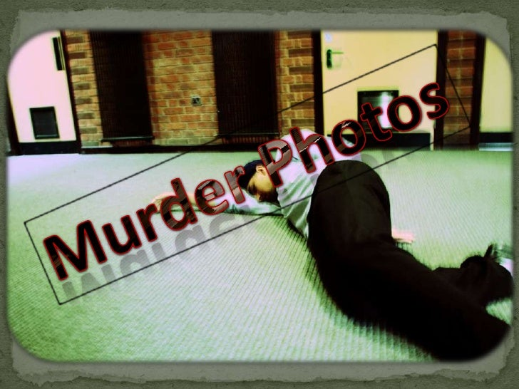 Murder Photos<br />