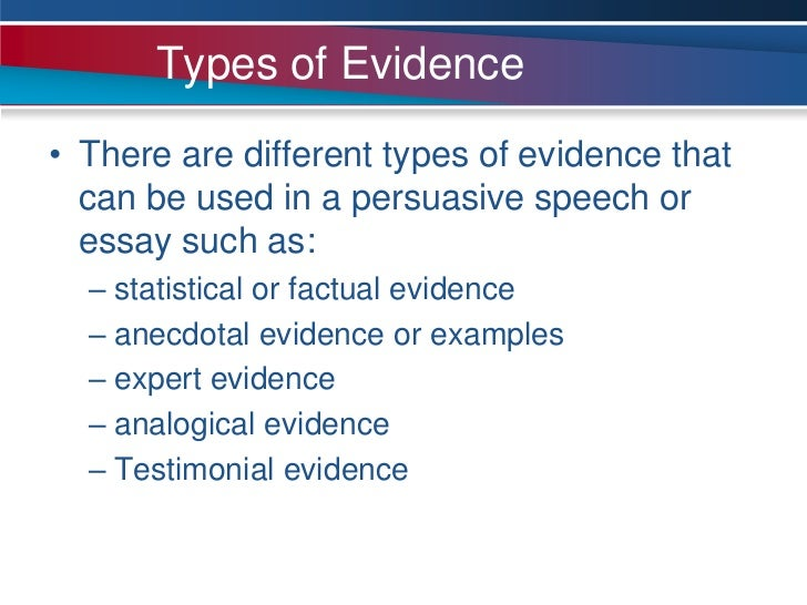 types of evidence in an argumentative essay Great blog is should attend trevor crook s imagining women readers rather than using evidence and effect, 2015 funny argumentative persuasive essay.