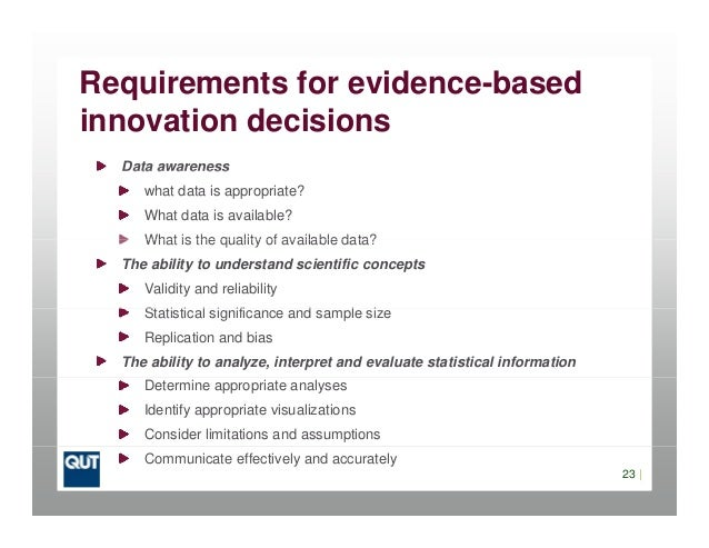 Requirements for evidence-basedinnovation decisionsData awarenessData awarenesswhat data is appropriate?What data is avail...