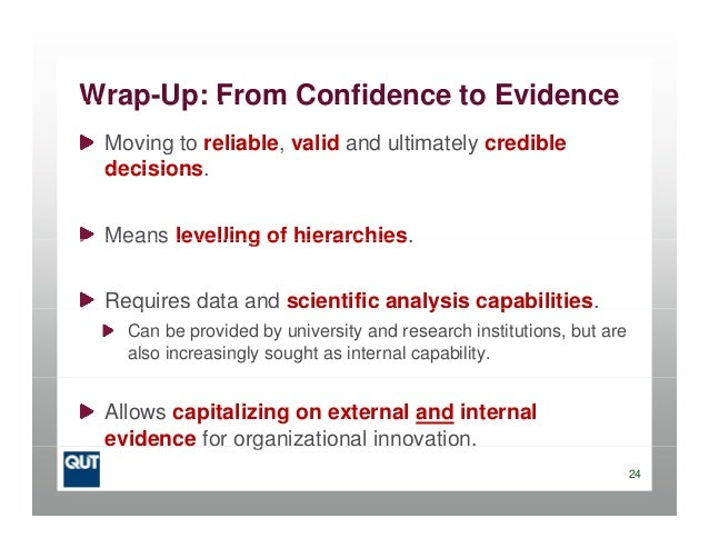 Wrap-Up: From Confidence to EvidenceWrap Up: From Confidence to EvidenceMoving to reliable, valid and ultimately credibled...