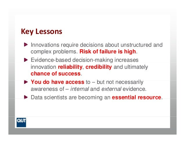 KeyLessonsInnovations require decisions about unstructured andInnovations require decisions about unstructured andcomplex...