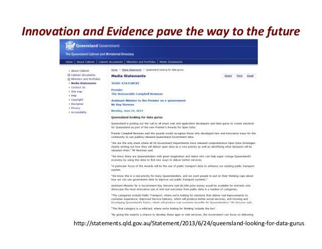 InnovationandEvidencepavethewaytothefuturehttp://statements.qld.gov.au/Statement/2013/6/24/queensland‐looking‐for‐...