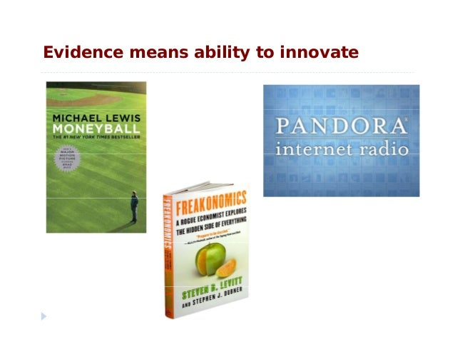 Evidence means ability to innovate