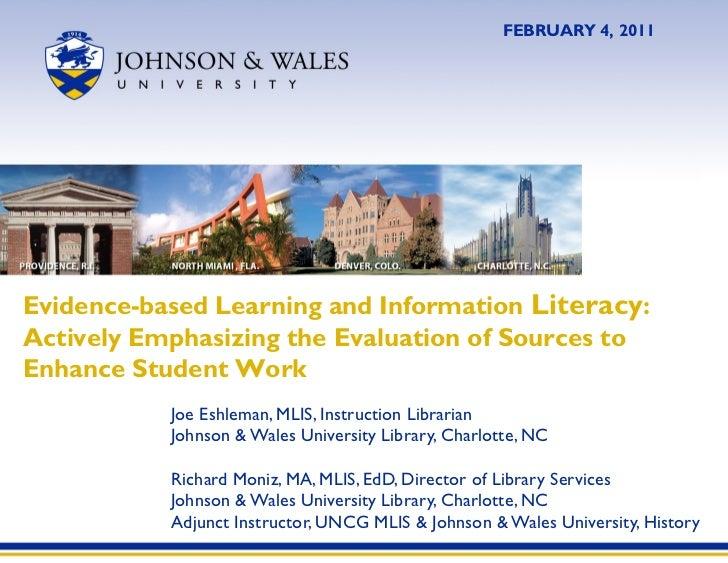 Joe Eshleman, MLIS, Instruction Librarian Johnson & Wales University Library, Charlotte, NC Richard Moniz, MA, MLIS, EdD, ...