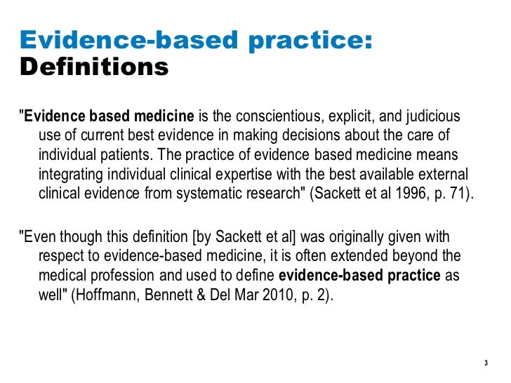 ebp article What is evidence based practice (ebp) evidence based practice is about using the best available evidence on the effectiveness of healthcare interventions as a basis for professional decision making in practice the evidence from the research should be used in conjunction with clinician expertise and.