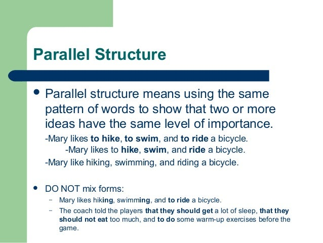 the role of parallel writing in Parallel structure is an important element of proper writing words, phrases and clauses should all be parallel when linked together in a series or connected with coordinating conjunctions combinations and patterns of words should all agree with the subject.