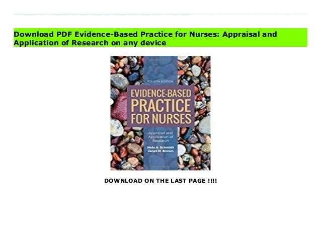 evidence based practicefornursesappraisalandapplicationofresearch 1 638