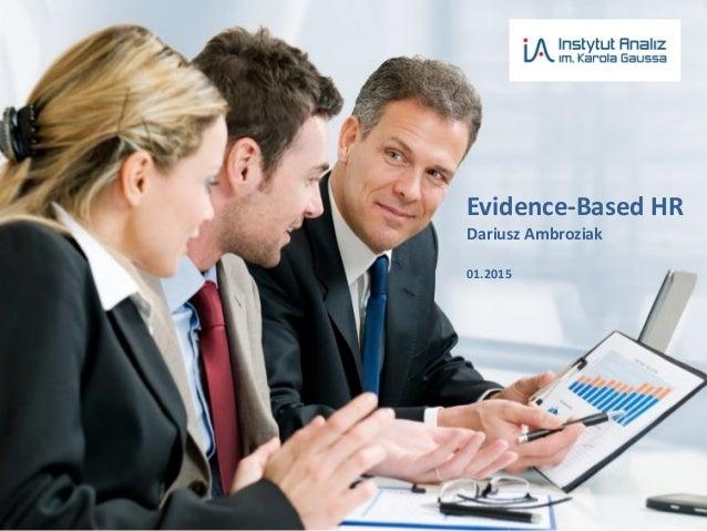 Evidence-Based HR Dariusz Ambroziak 01.2015