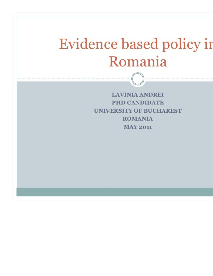 Evidence based policy in       Romania         LAVINIA ANDREI         PHD CANDIDATE     UNIVERSITY OF BUCHAREST           ...