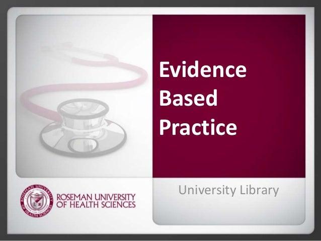 Evidence Based Practice University Library