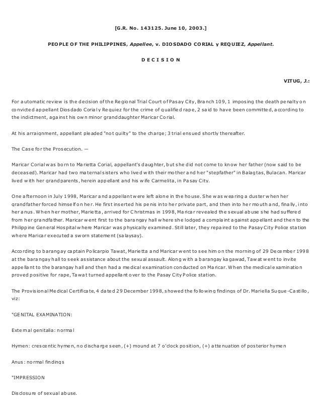 [G.R. No. 143125. June 10, 2003.] PEOPLE OF THE PHILIPPINES, Appellee, v. DIOSDADO CORIAL y REQUIEZ, Appellant. D E C I S ...