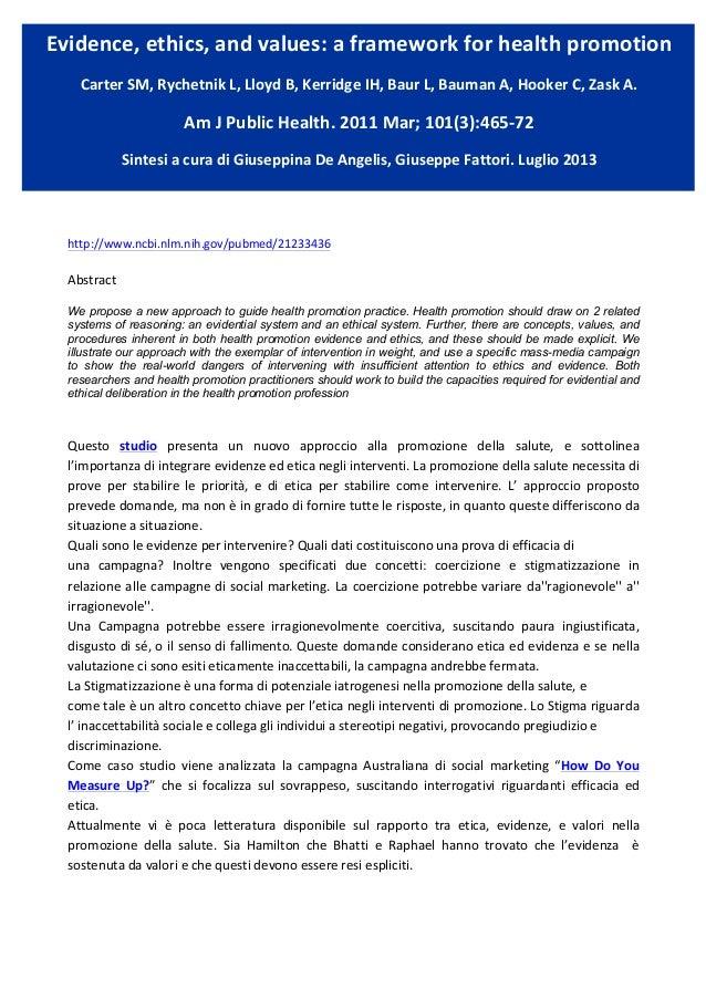 Evidence,  ethics,  and  values:  a  framework  for  health  promotion   Carter  SM,  Rychetnik  L...
