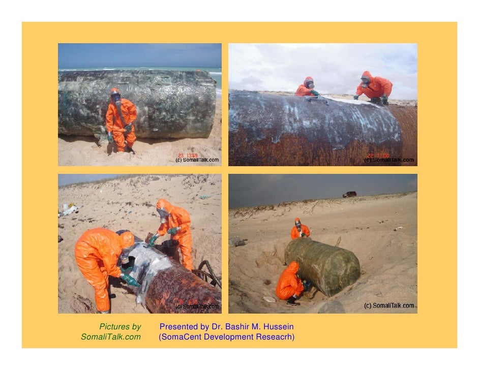 Evidence and pictures of toxic waste dumped in somalia somacent Slide 2