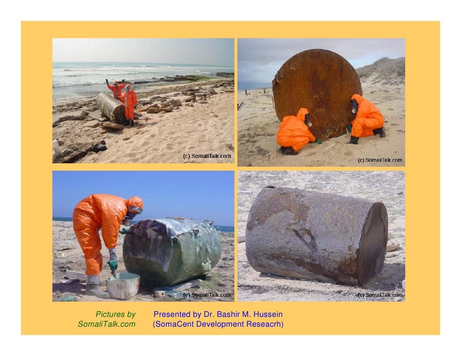 Evidence and pictures of toxic waste dumped in somalia somacent Slide 3