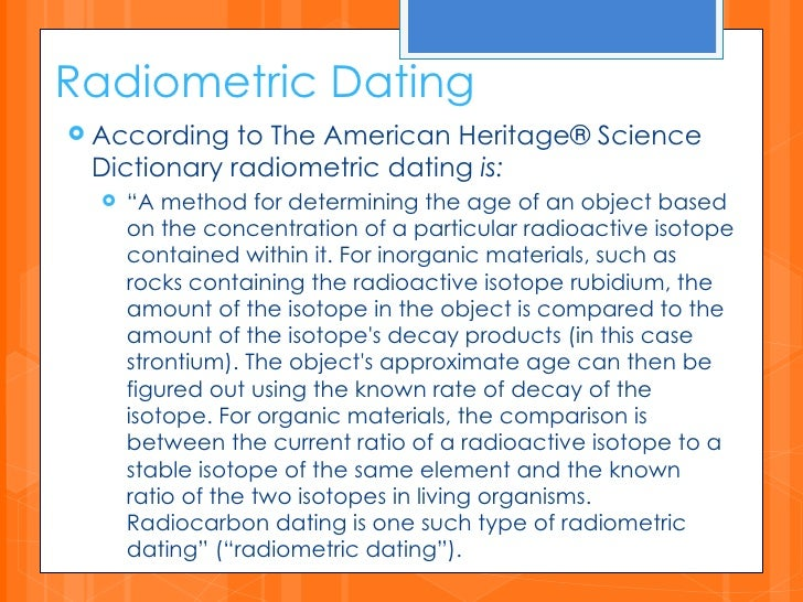 Radiocarbon dating technique is used to estimate the age of 2