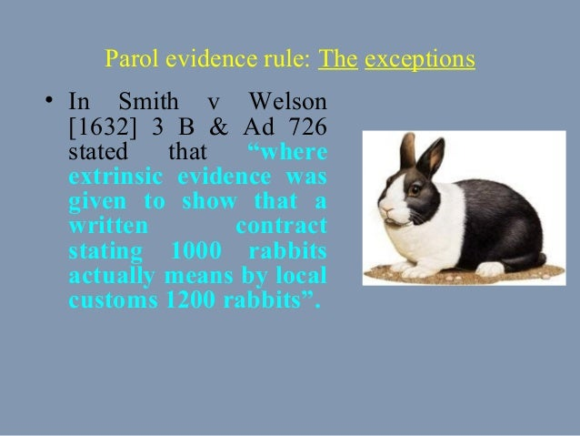 the parol evidence rule The law commission working paper no 70 law of contract the parol evidence rule london her majesty's stationery office.