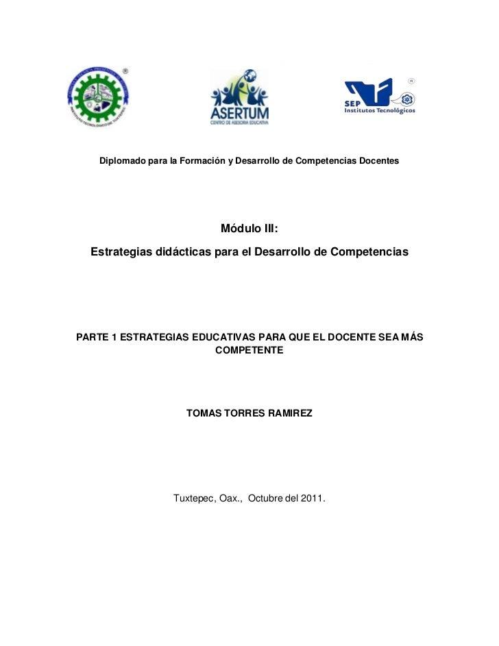 DIPLOMADO EN FORMACIÓN DOCENTE BASADA EN COMPETENCIAS   Diplomado para la Formación y Desarrollo de Competencias Docentes ...