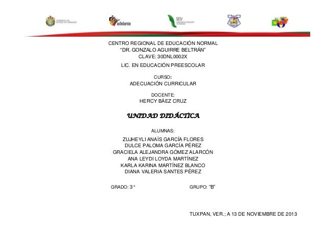 "CENTRO REGIONAL DE EDUCACIÓN NORMAL ""DR. GONZALO AGUIRRE BELTRÁN"" CLAVE: 30DNL0002X LIC. EN EDUCACIÓN PREESCOLAR CURSO:  A..."