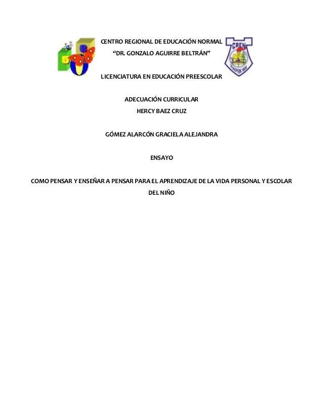 """CENTRO REGIONAL DE EDUCACIÓN NORMAL """"DR. GONZALO AGUIRRE BELTRÁN""""  LICENCIATURA EN EDUCACIÓN PREESCOLAR  ADECUACIÓN CURRIC..."""