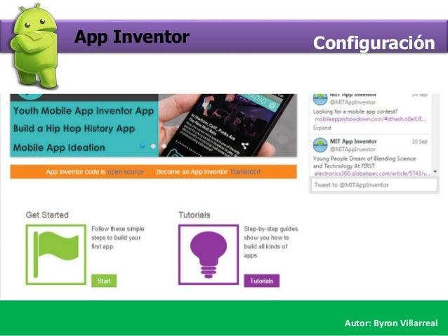 App Inventor Configuración Autor: Byron Villarreal