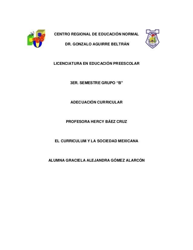CENTRO REGIONAL DE EDUCACIÓN NORMAL DR. GONZALO AGUIRRE BELTRÁN  LICENCIATURA EN EDUCACIÓN PREESCOLAR  3ER. SEMESTRE GRUPO...