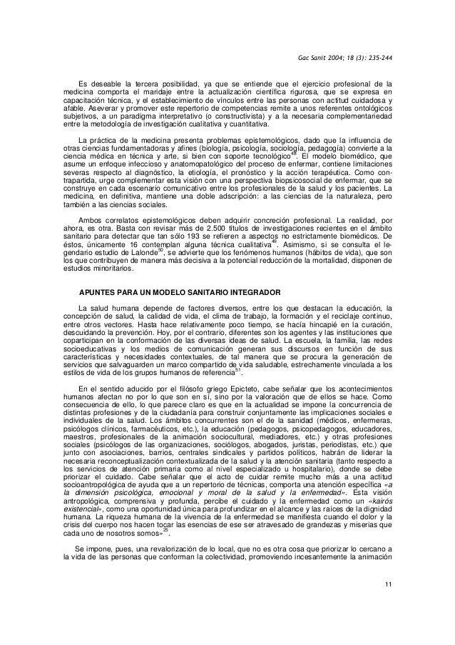 Gac Sanit 2004; 18 (3): 235-244 11 Es deseable la tercera posibilidad, ya que se entiende que el ejercicio profesional de ...