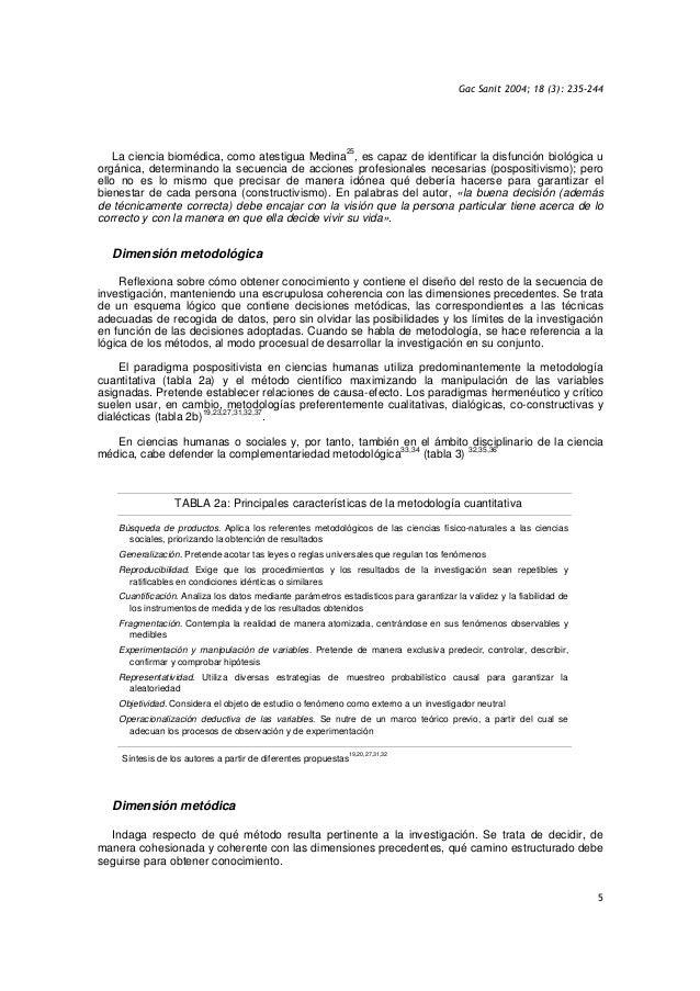 Gac Sanit 2004; 18 (3): 235-244 5 La ciencia biomédica, como atestigua Medina 25 , es capaz de identificar la disfunción b...