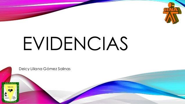 EVIDENCIAS Deicy Liliana Gómez Salinas