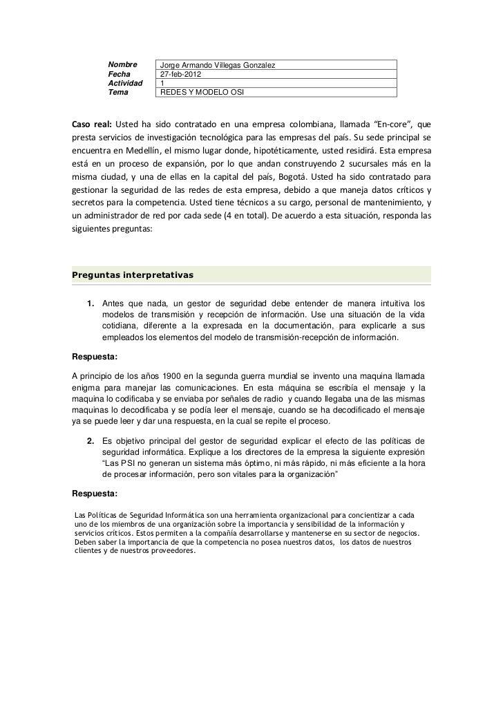 Nombre          Jorge Armando Villegas Gonzalez         Fecha           27-feb-2012         Actividad       1         Tema...