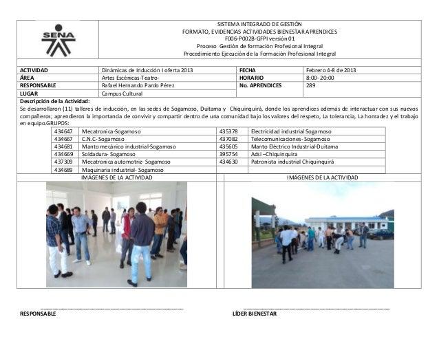 SISTEMA INTEGRADO DE GESTIÓN FORMATO, EVIDENCIAS ACTIVIDADES BIENESTAR APRENDICES F006-P002B-GFPI versión 01 Proceso Gesti...
