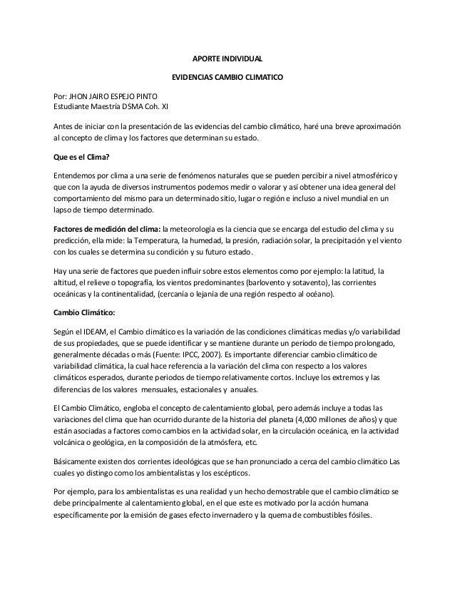 APORTE INDIVIDUAL EVIDENCIAS CAMBIO CLIMATICO Por: JHON JAIRO ESPEJO PINTO Estudiante Maestría DSMA Coh. XI Antes de inici...