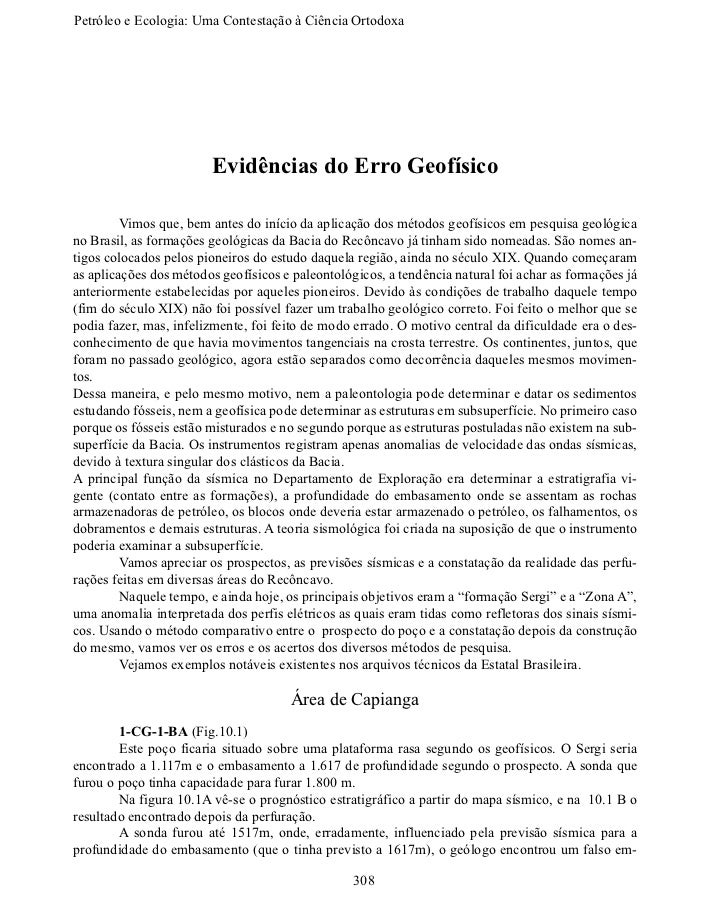 Petróleo e Ecologia: Uma Contestação àCiênciaOrtodoxa                        Evidências do Erro Geofísico        Vimos ...