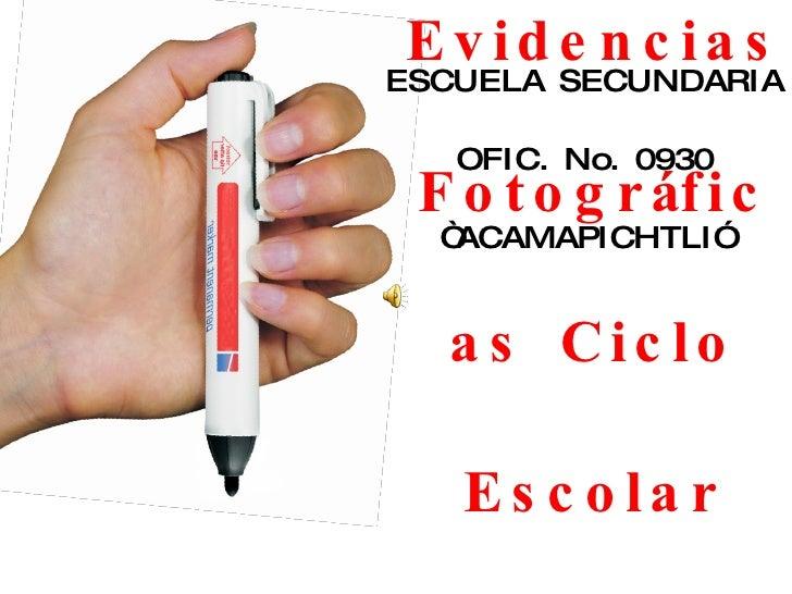 """Evidencias Fotográficas Ciclo Escolar 2008/2009 ESCUELA SECUNDARIA OFIC. No. 0930 """"ACAMAPICHTLI"""""""