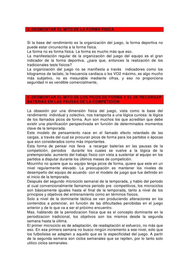 2. DESMONTAR EL MITO DE LA FORMA FISICA   Si la base del rendimiento es la organización del juego, la forma deportiva no p...